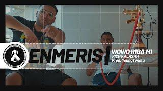 Wowo Riba Mi - Enmeris (Video)
