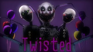 [FNAF/SFM] Twisted |By: Adrian Von Ziegler