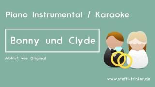 Bonny und Clyde -  Sarah Connor (Piano Karaoke Instrumental Version)