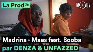 """""""Madrina"""" De Maes Ft. Booba : Comment Denza & Unfazzed Ont Créé Le Hit"""