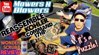 KOHLER COMMAND OHV CV-490S 17HP ENGINE RE-ASSEMBLY REBUILD WONDER SCRUB I/C HAND CLEANER TEST REVIEW