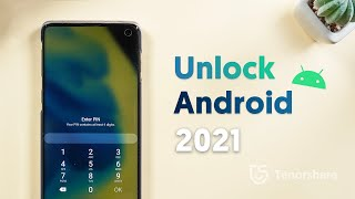 How to Unlock Android Phone 2021