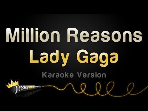 Lady Gaga – Million Reasons (Karaoke Version)