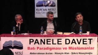 Batı Paradigması Ve Müslümanlar Paneli - Kur'an Nesli Kültür Merkezi