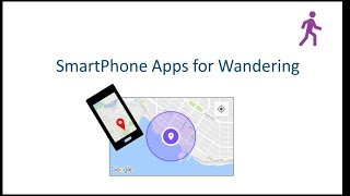 SmartPhone Apps for Wandering