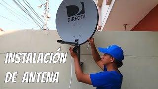 Como Instalar Una Antena DIRECTV 2019 | LATINOAMÉRICA