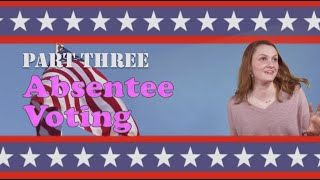 How to Vote Early by Absentee Ballot in Michigan [part 3]