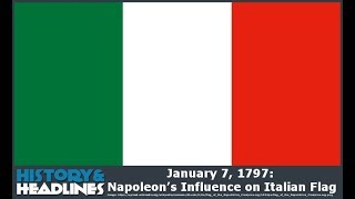 January 7, 1797: Napoleon's Influence on Italian Flag