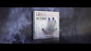 Ghost Return! New Haunted Sound Effects Library