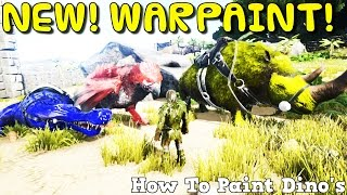 arksurvival evolved xbox one new war paint how to paint