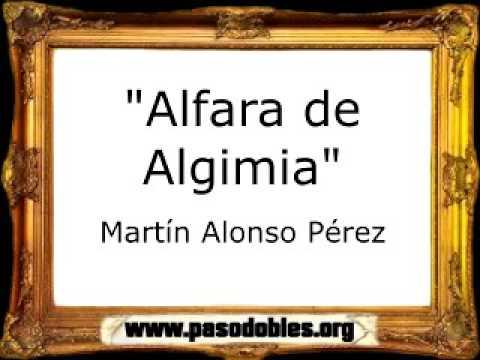 Alfara de Algimia - Martín Alonso Pérez [Pasodoble]