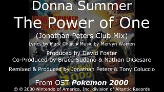 "Donna Summer - The Power of One (Jonathan Peters Club Mix) LYRICS - HQ OST ""Pokemon 2000"""