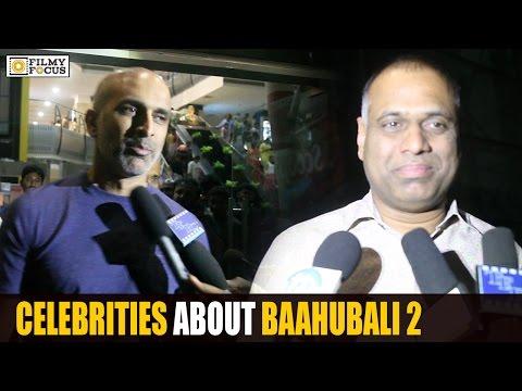 Celebrities About Baahubali 2 Movie | Bahubali2 Movie Review - Filmyfocus.com