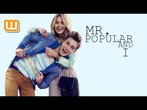 Mr  Popular and I - Mr  Popular and I (Overview) - Wattpad