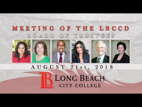 LBCCD - Board Of Trustees Meeting - August 21, 2018