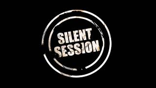 Silent Session - Hned teď *2020