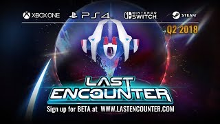 Last Encounter | Reveal Trailer