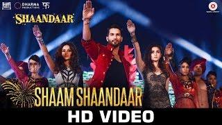 Shaam Shaandaar Lyrics 'SHAANDAAR' Full Song   - YouTube