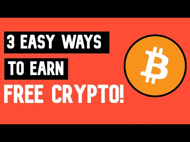 best way to get free cryptocurrency
