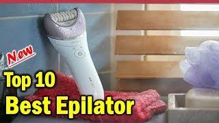 Epilator: Top 10 Best Epilator 2020 (Buying Guide)