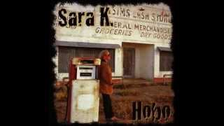 Sara K - Sizzlin' (Official Audio)