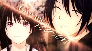 |AMV| Noragami - Give Me A Reason