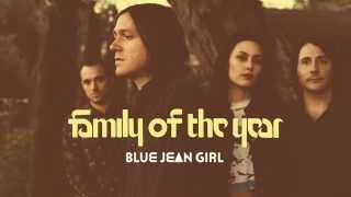 Family of the Year - Blue Jean Girl [Official HD Audio]