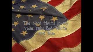 Red, White and Blue- Aaron Lewis Lyrics