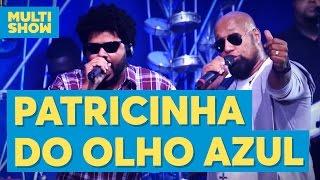 DE BAIXAR AZUIS PATRICINHA OLHOS MUSICA
