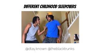 Different Childhood Sleepovers