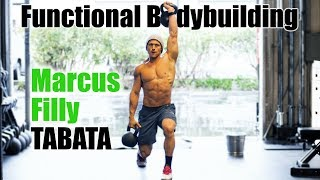Functional Bodybuilding Tabata w/ Marcus Filly