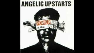 Angelic Upstarts - I'd Kill Her For Sixpence