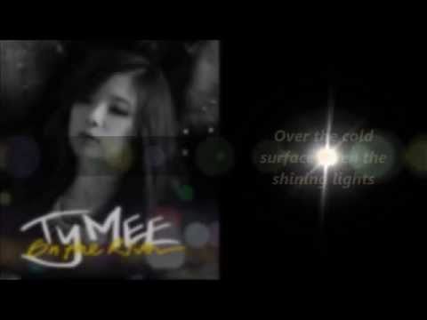 [ENG SUB] Tymee (타이미) - On The River (2013) Mp3