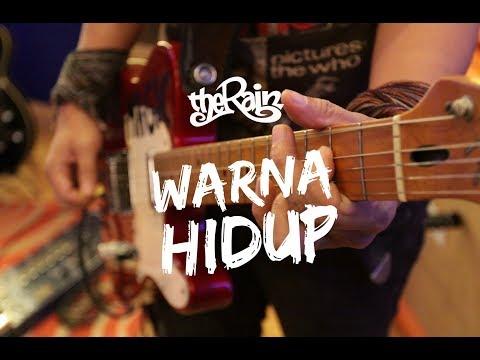 The Rain - Warna Hidup (HD)