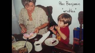 Alec Benjamin - Wrinkles
