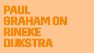 Paul Graham on Rineke Dijkstra