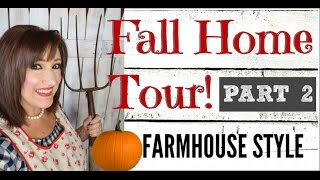 FALL HOME DECOR TOUR - FARMHOUSE STYLE  2016  - PART 2