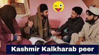 Kashmiri kalkharab pir funny video