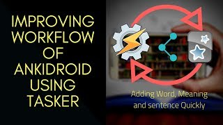 Add Word and meaning to Ankidroid quickly using Tasker