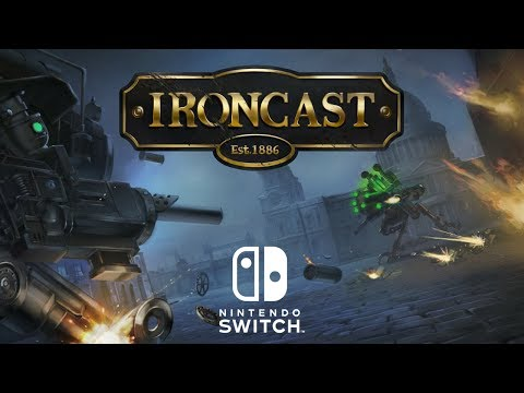 Steampunk up Your Switch With Ironcast
