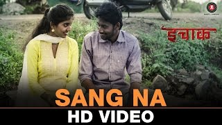 My latest release Marathi song 'Sang na' from the movie 'Icchak'