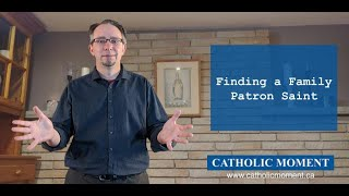 Finding a Family Patron Saint