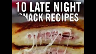 10 Late Night Snack Recipes