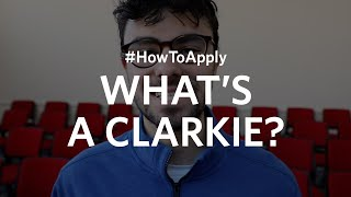 #HowToApply What's a Clarkie?