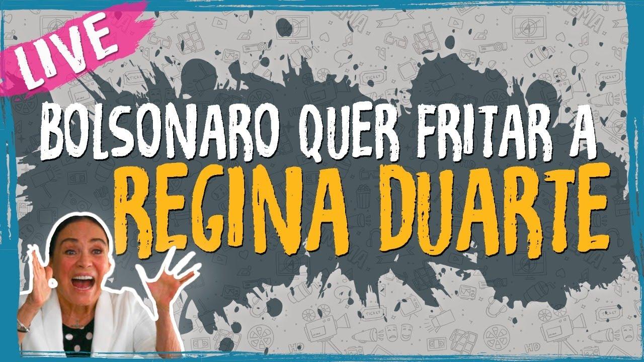 Bolsonaro quer Fritar a Regina Duarte – Live