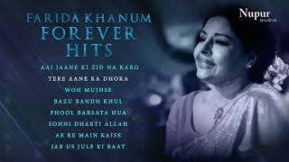 Aaj Jaane Ki Zid Na Karo   Farida Khanum Forever Hits   Evergreen Ghazals Collection