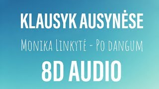 8D Monika Linkytė - Po dangum