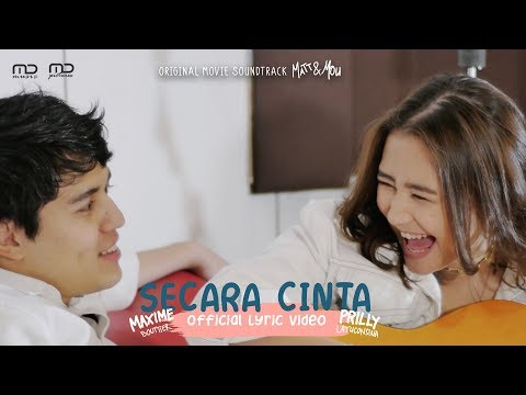 Prilly Latuconsina & Maxime Bouttier - Secara Cinta (Official Lyric Video) | OST Matt & Mou