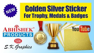 Golden Silver Sticker For Trophy, Medals & Badges | Part 2 | Abhishek Products @ S.K. Graphics