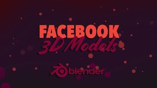 How to post 3D models to Facebook using Blender 2.8 (This feature no longer works)